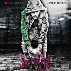 Sfera Ebbasta - XDVR Reloaded | CD