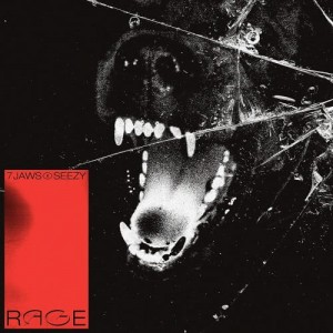 7 JAWS X SEEZY - RAGE |  CD