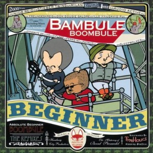 Absolute Beginner - Bambule Remixed | CD