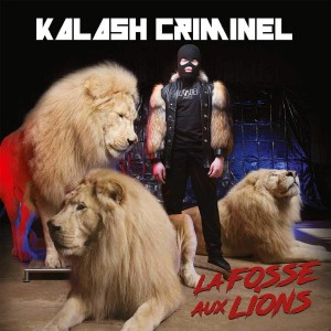 Kalash Criminel - La Fosse aux Lions | CD